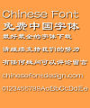 Fang zheng Clerical script Font-Simplified Chinese
